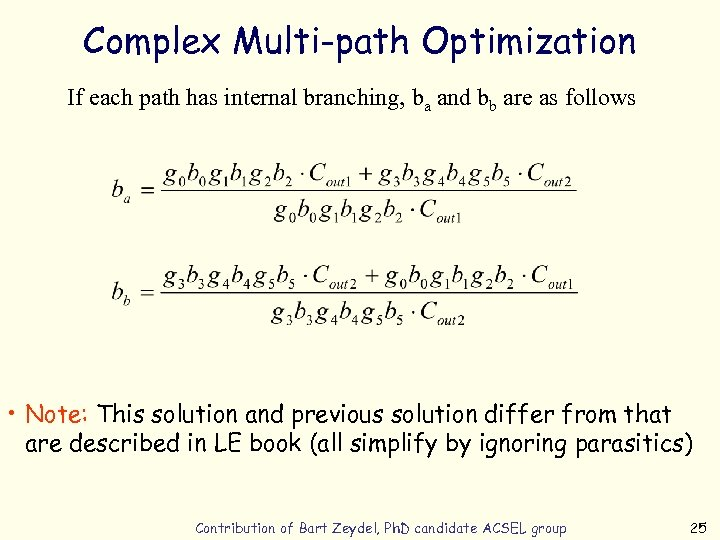 Complex Multi-path Optimization If each path has internal branching, ba and bb are as