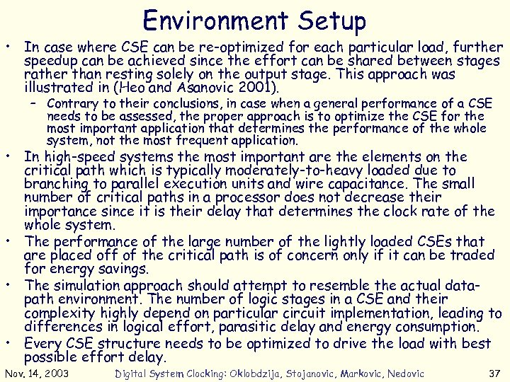 Environment Setup • In case where CSE can be re-optimized for each particular load,