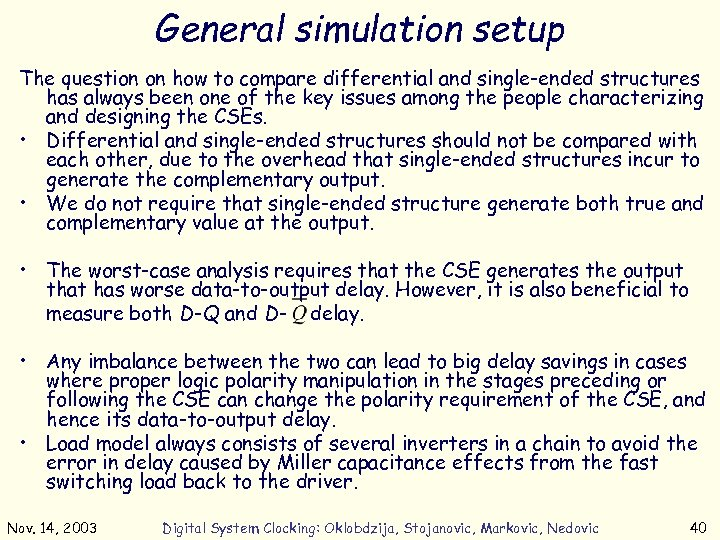 General simulation setup The question on how to compare differential and single-ended structures has