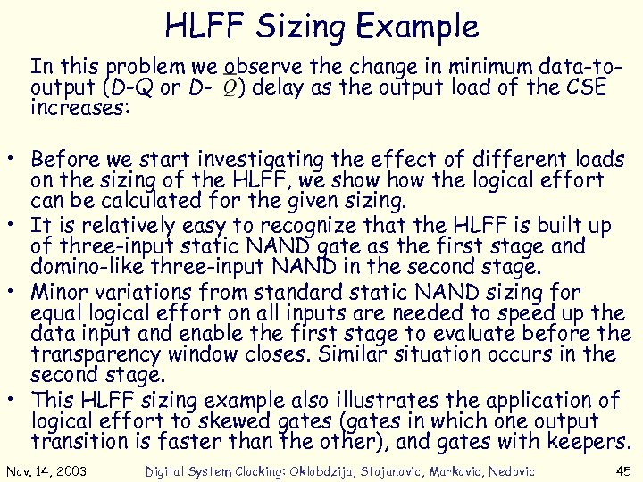 HLFF Sizing Example In this problem we observe the change in minimum data-tooutput (D-Q