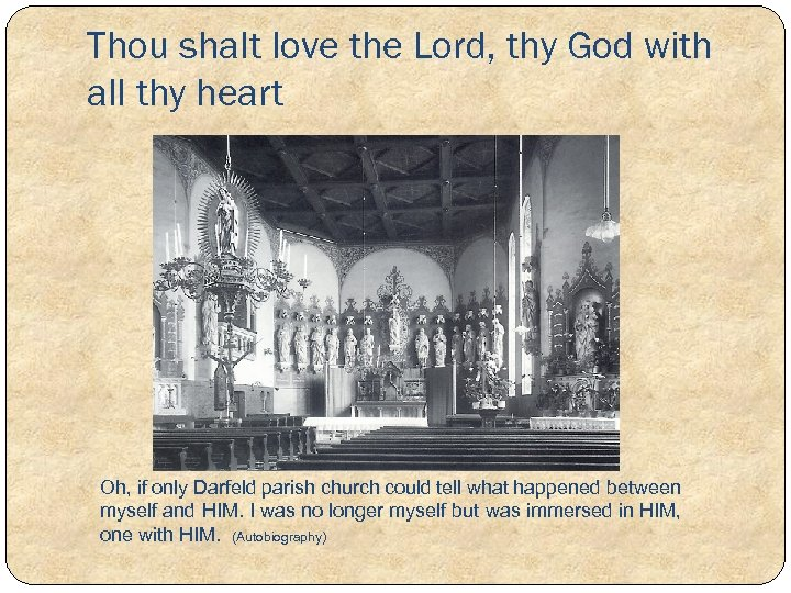 Thou shalt love the Lord, thy God with all thy heart Oh, if only