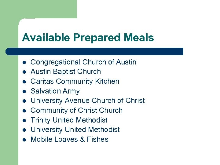 Available Prepared Meals l l l l l Congregational Church of Austin Baptist Church