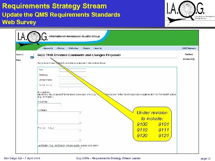 Requirements Strategy Stream - Requirements Update the QMS Requirements Standards Web survey Web Survey