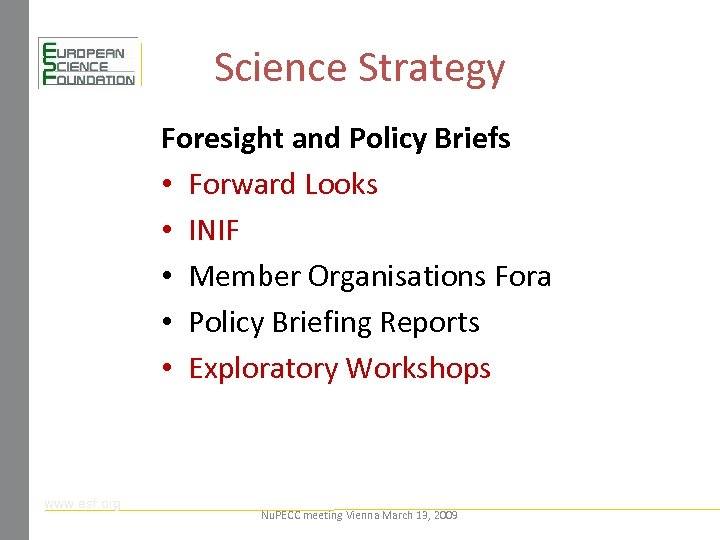 Science Strategy Foresight and Policy Briefs • Forward Looks • INIF • Member Organisations