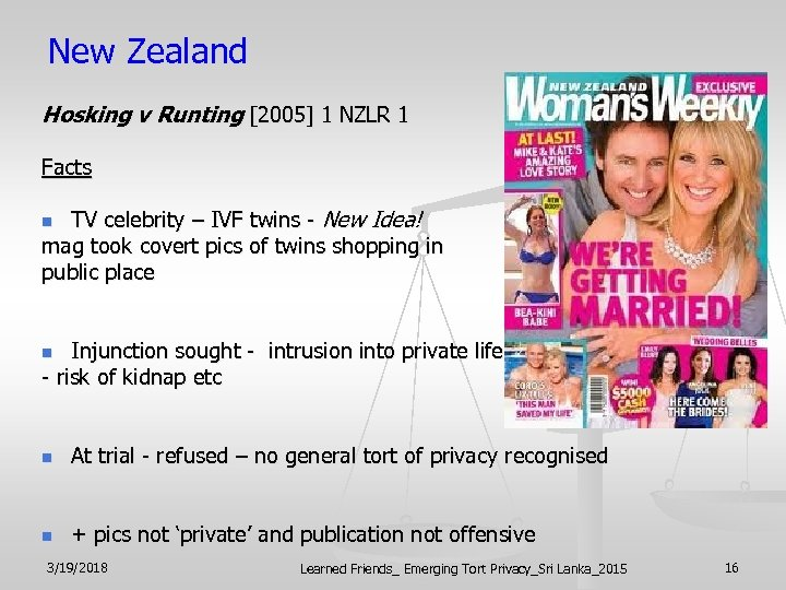 New Zealand Hosking v Runting [2005] 1 NZLR 1 Facts TV celebrity – IVF