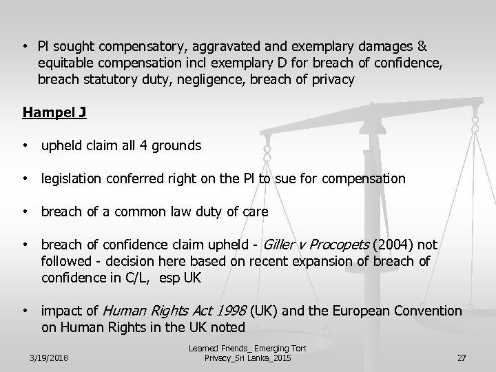 • Pl sought compensatory, aggravated and exemplary damages & equitable compensation incl exemplary