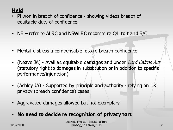 Held • Pl won in breach of confidence - showing videos breach of equitable