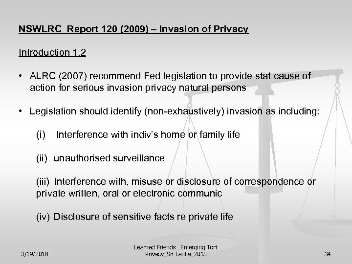 NSWLRC Report 120 (2009) – Invasion of Privacy Introduction 1. 2 • ALRC (2007)