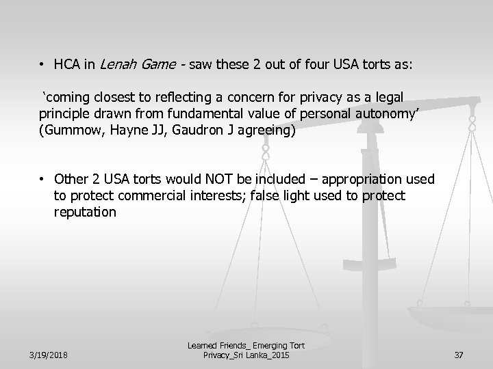 • HCA in Lenah Game - saw these 2 out of four USA
