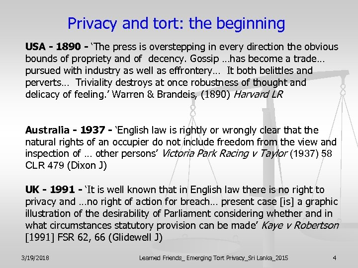 Privacy and tort: the beginning USA - 1890 - 'The press is overstepping in