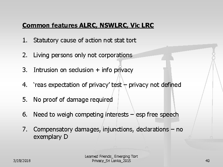 Common features ALRC, NSWLRC, Vic LRC 1. Statutory cause of action not stat tort
