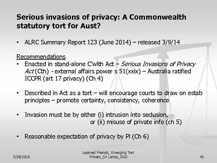 Serious invasions of privacy: A Commonwealth statutory tort for Aust? • ALRC Summary Report