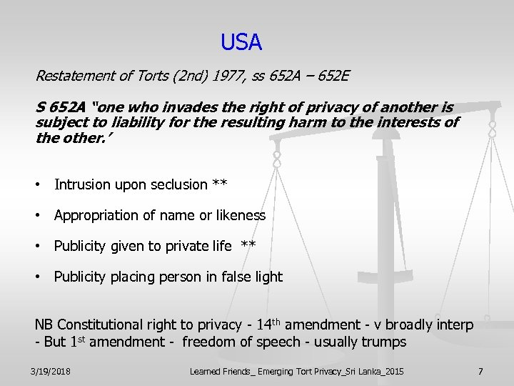 USA Restatement of Torts (2 nd) 1977, ss 652 A – 652 E S