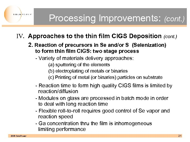 Processing Improvements: (cont. ) IV. Approaches to the thin film CIGS Deposition (cont. )
