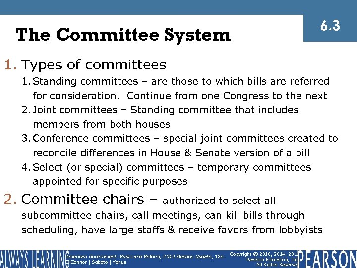 The Committee System 6. 3 1. Types of committees 1. Standing committees – are