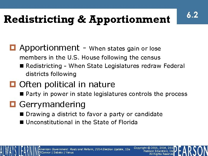 Redistricting & Apportionment ¤ Apportionment - 6. 2 When states gain or lose members