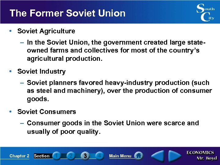 The Former Soviet Union • Soviet Agriculture – In the Soviet Union, the government