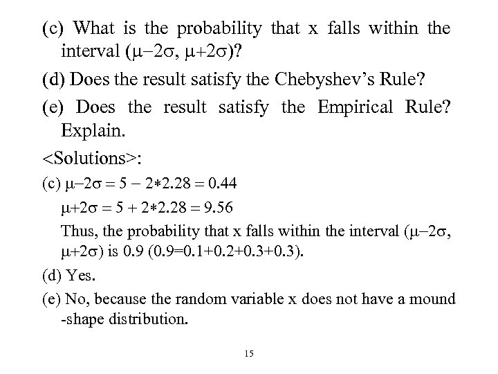 (c) What is the probability that x falls within the interval (m-2 s, m+2