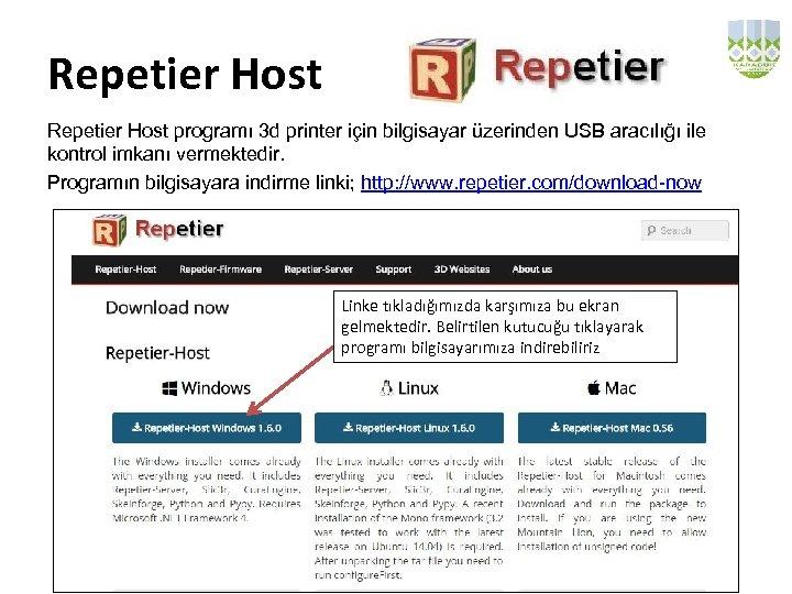Repetier Host programı 3 d printer için bilgisayar üzerinden USB aracılığı ile kontrol imkanı