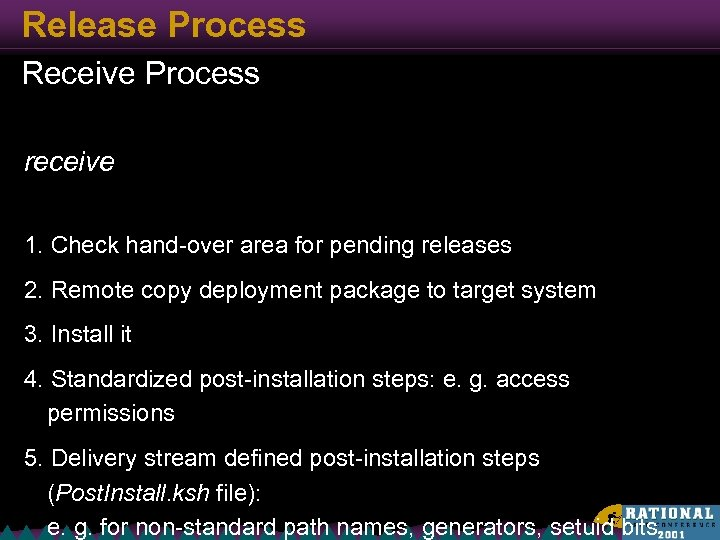 Release Process Receive Process receive 1. Check hand-over area for pending releases 2. Remote