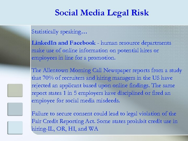 Social Media Legal Risk Statistically speaking… Linked. In and Facebook - human resource departments