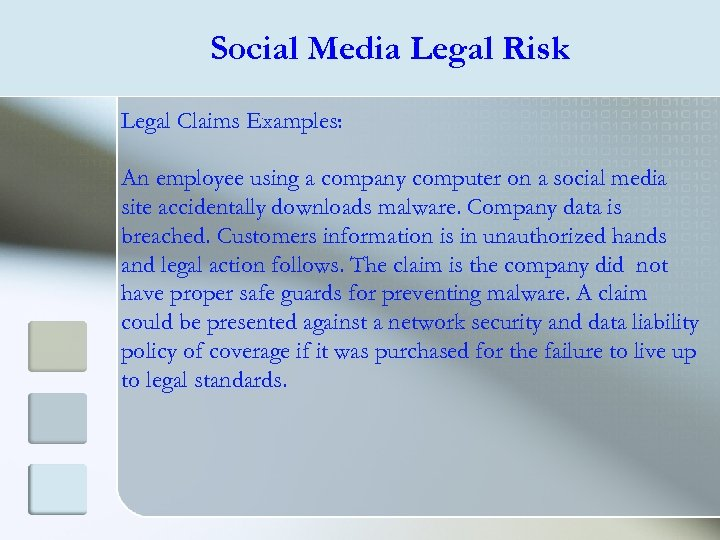 Social Media Legal Risk Legal Claims Examples: An employee using a company computer on