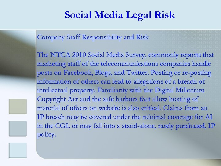 Social Media Legal Risk Company Staff Responsibility and Risk The NTCA 2010 Social Media