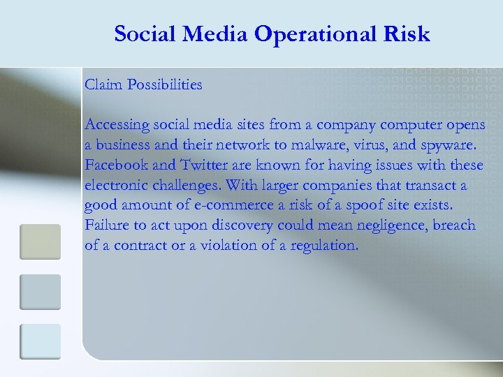 Social Media Operational Risk Claim Possibilities Accessing social media sites from a company computer