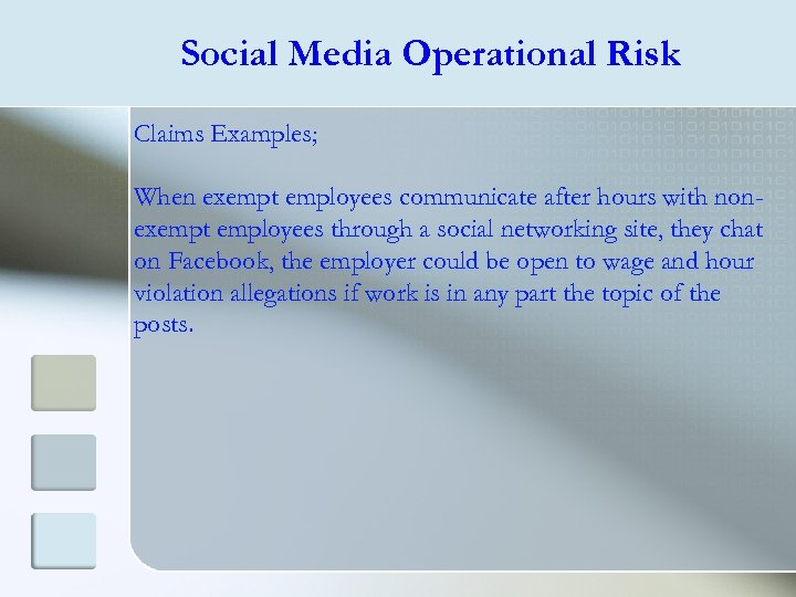 Social Media Operational Risk Claims Examples; When exempt employees communicate after hours with nonexempt