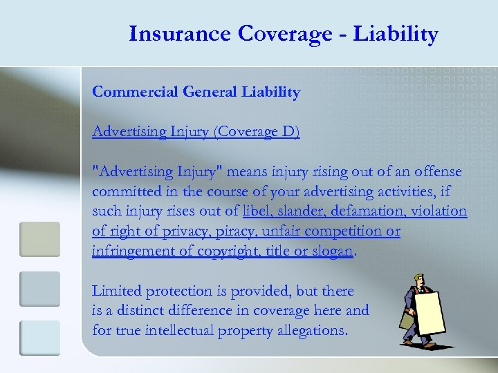 Insurance Coverage - Liability Commercial General Liability Advertising Injury (Coverage D)
