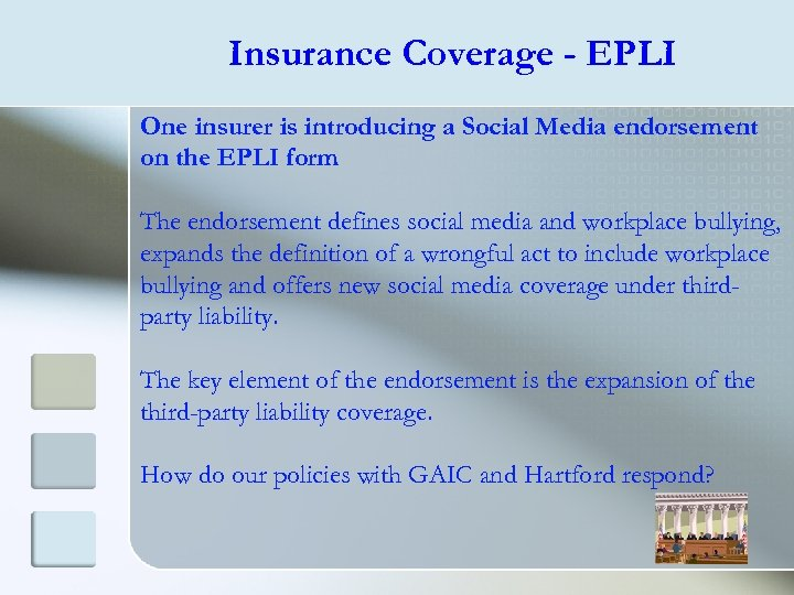 Insurance Coverage - EPLI One insurer is introducing a Social Media endorsement on the