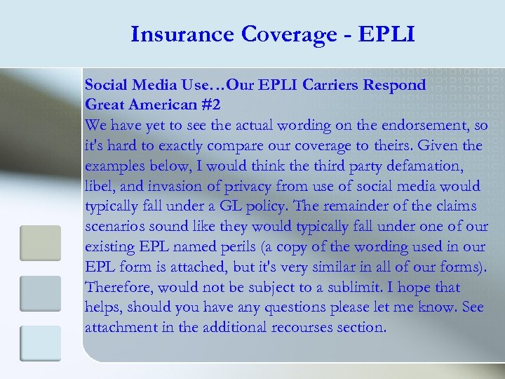 Insurance Coverage - EPLI Social Media Use…Our EPLI Carriers Respond Great American #2 We
