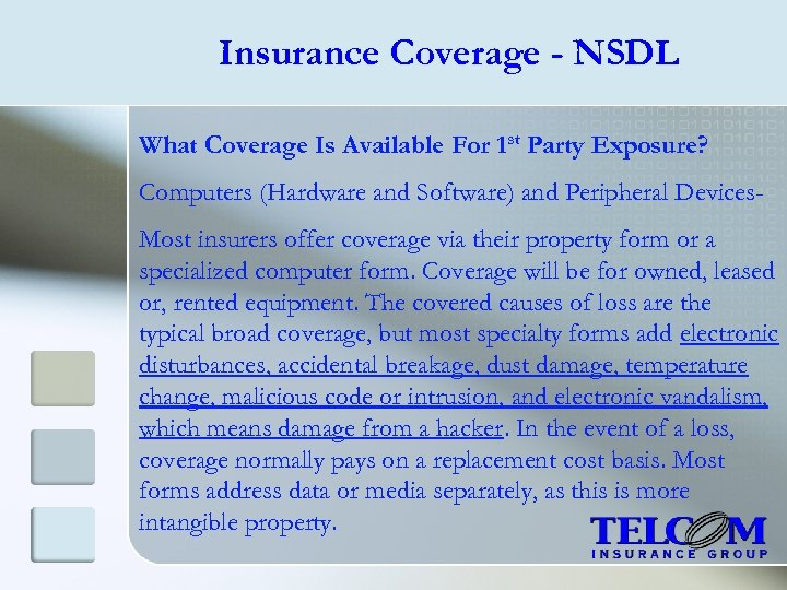Insurance Coverage - NSDL What Coverage Is Available For 1 st Party Exposure? Computers