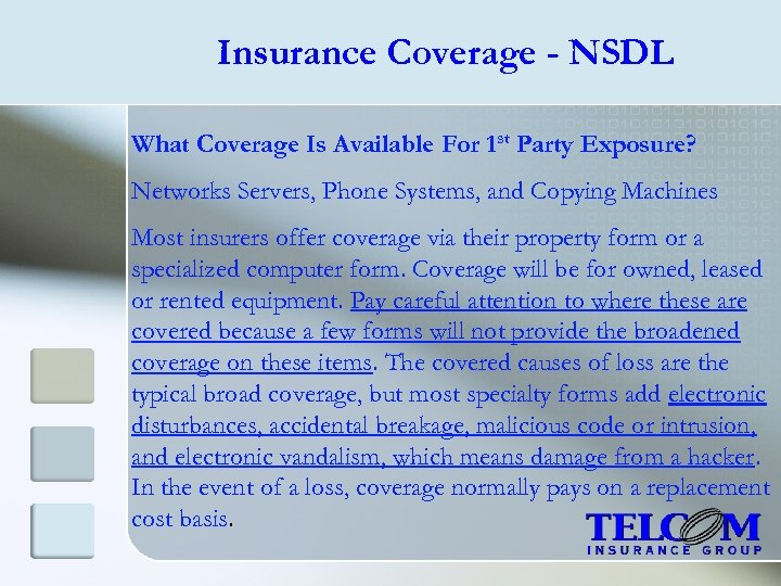 Insurance Coverage - NSDL What Coverage Is Available For 1 st Party Exposure? Networks