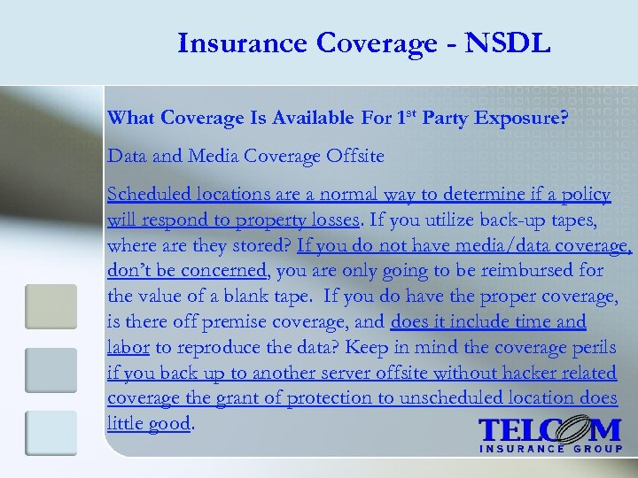 Insurance Coverage - NSDL What Coverage Is Available For 1 st Party Exposure? Data