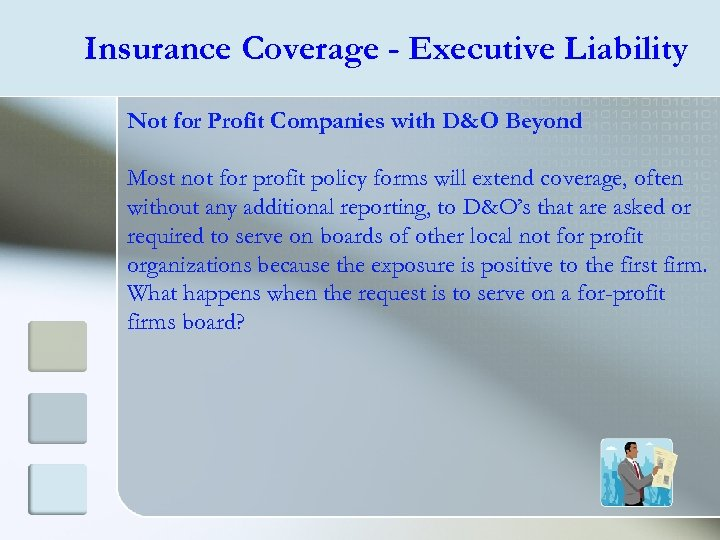 Insurance Coverage - Executive Liability Not for Profit Companies with D&O Beyond Most not