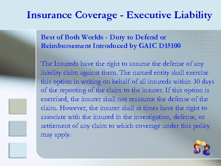 Insurance Coverage - Executive Liability Best of Both Worlds - Duty to Defend or