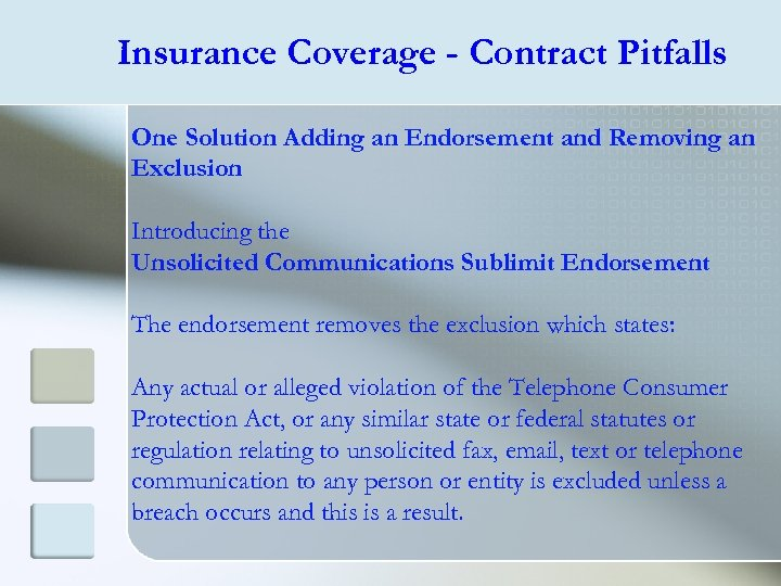 Insurance Coverage - Contract Pitfalls One Solution Adding an Endorsement and Removing an Exclusion