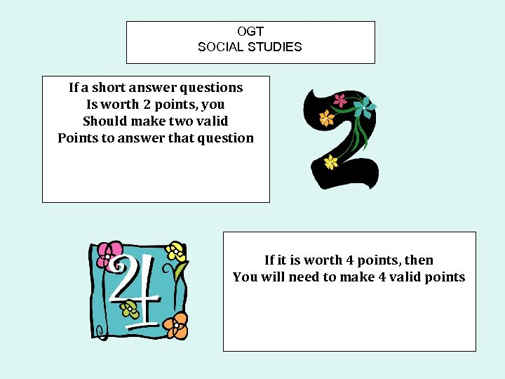 OGT SOCIAL STUDIES If a short answer questions Is worth 2 points, you Should