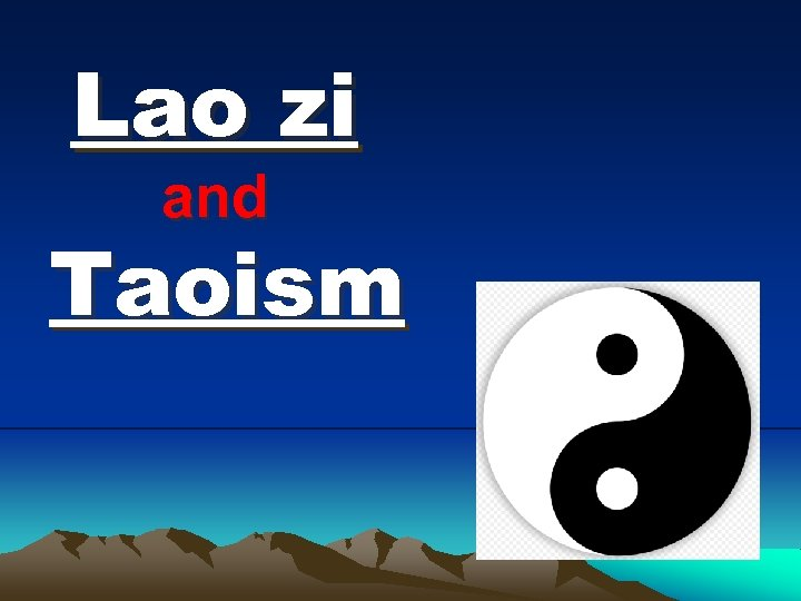 Lao zi and Taoism