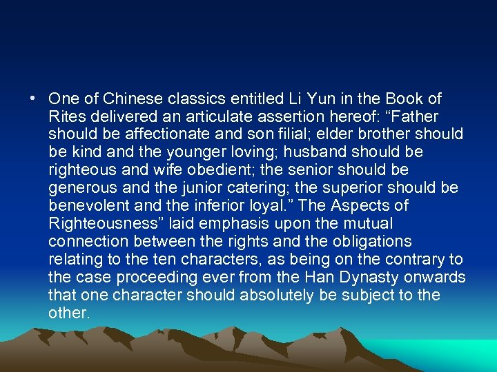 • One of Chinese classics entitled Li Yun in the Book of Rites