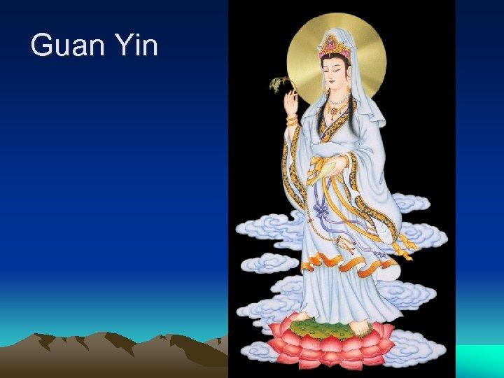 Guan Yin