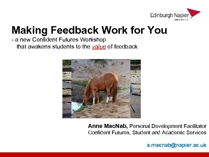 Making Feedback Work for You - a new Confident Futures Workshop that awakens students