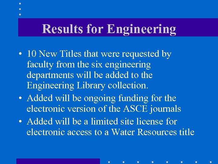 Results for Engineering • 10 New Titles that were requested by faculty from the