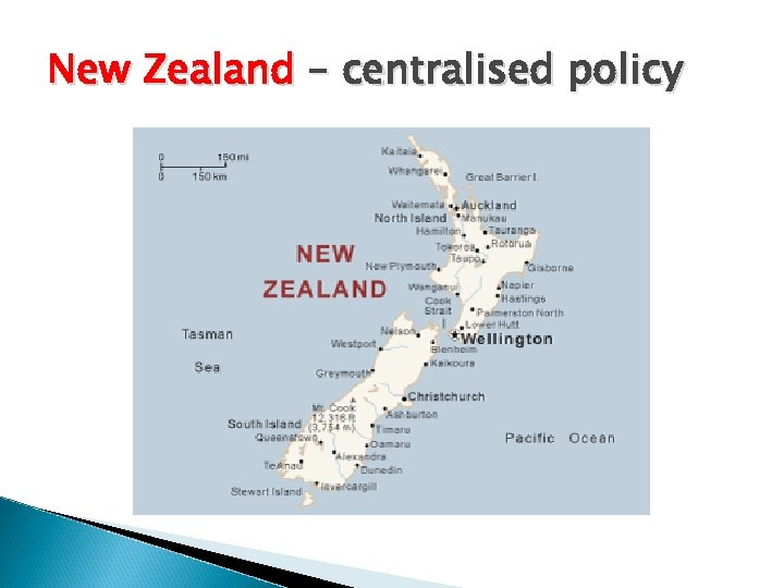 New Zealand – centralised policy