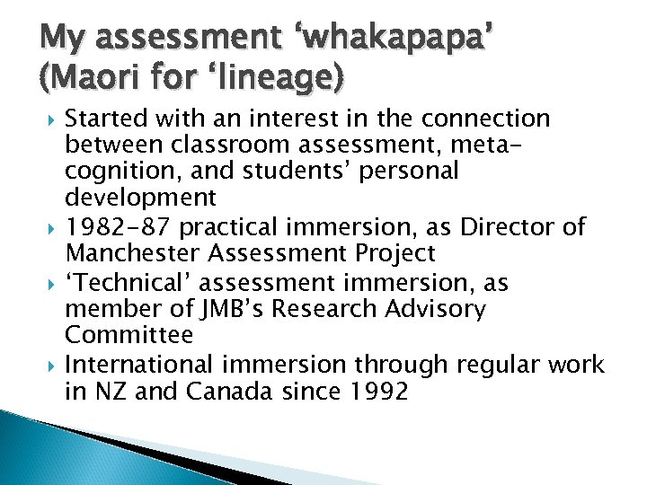 My assessment 'whakapapa' (Maori for 'lineage) Started with an interest in the connection between
