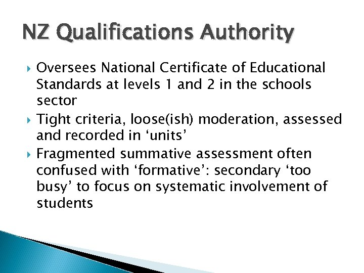 NZ Qualifications Authority Oversees National Certificate of Educational Standards at levels 1 and 2