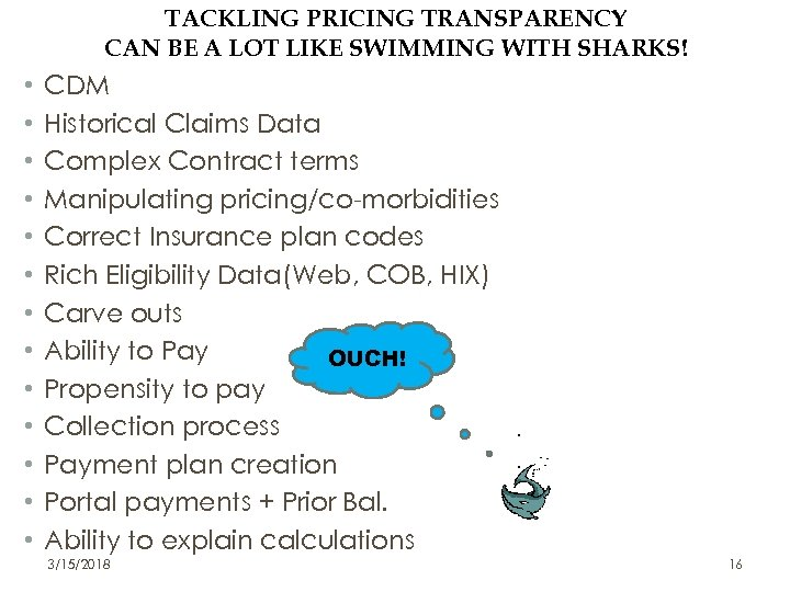 TACKLING PRICING TRANSPARENCY CAN BE A LOT LIKE SWIMMING WITH SHARKS! • • •