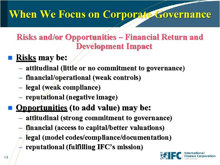 When We Focus on Corporate Governance n Risks and/or Opportunities – Financial Return and