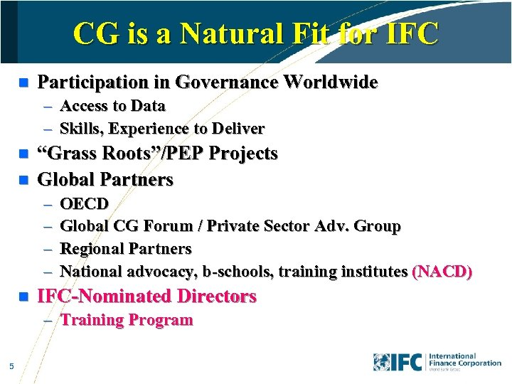 CG is a Natural Fit for IFC n Participation in Governance Worldwide – Access